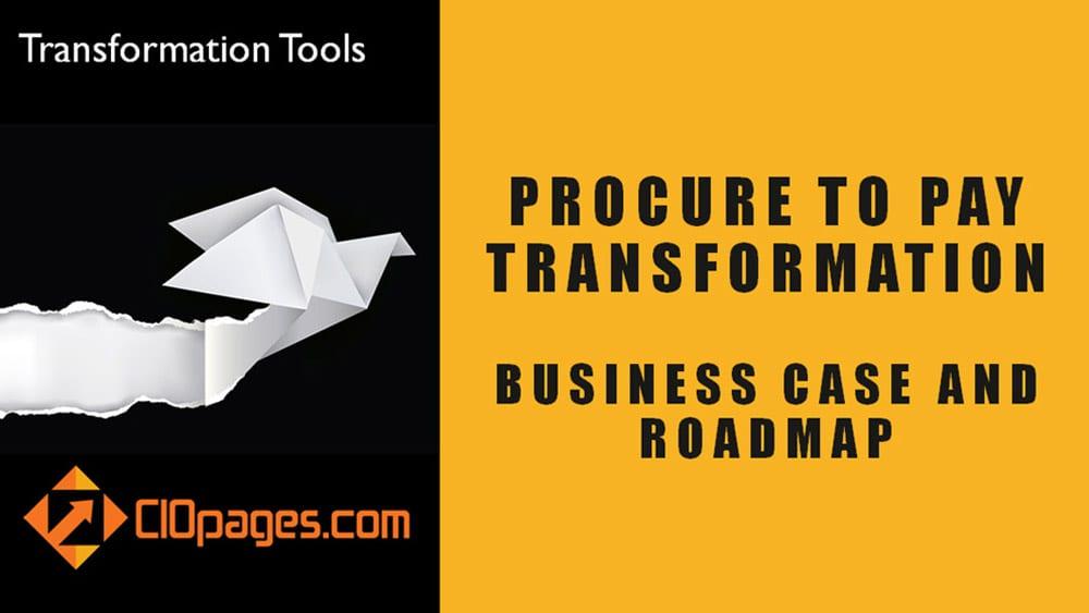 Procure to Pay - Customizable Transformation Roadmaps