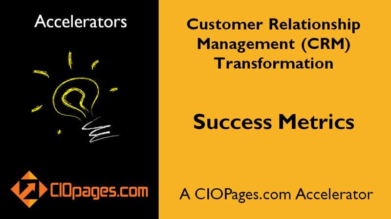 CRM Transformation Success Metrics