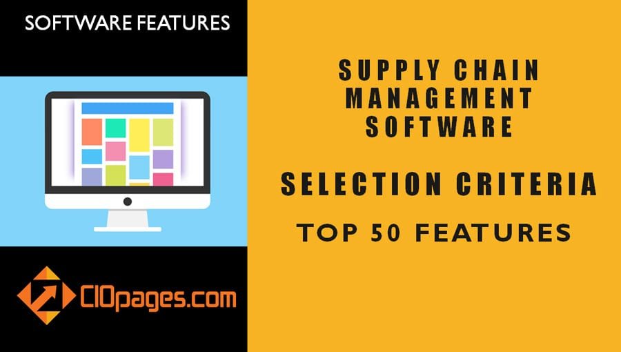 Supply Chain Software Top 50 Features