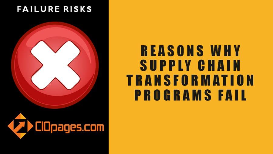 Supply Chain Transformation Program Failure Risks