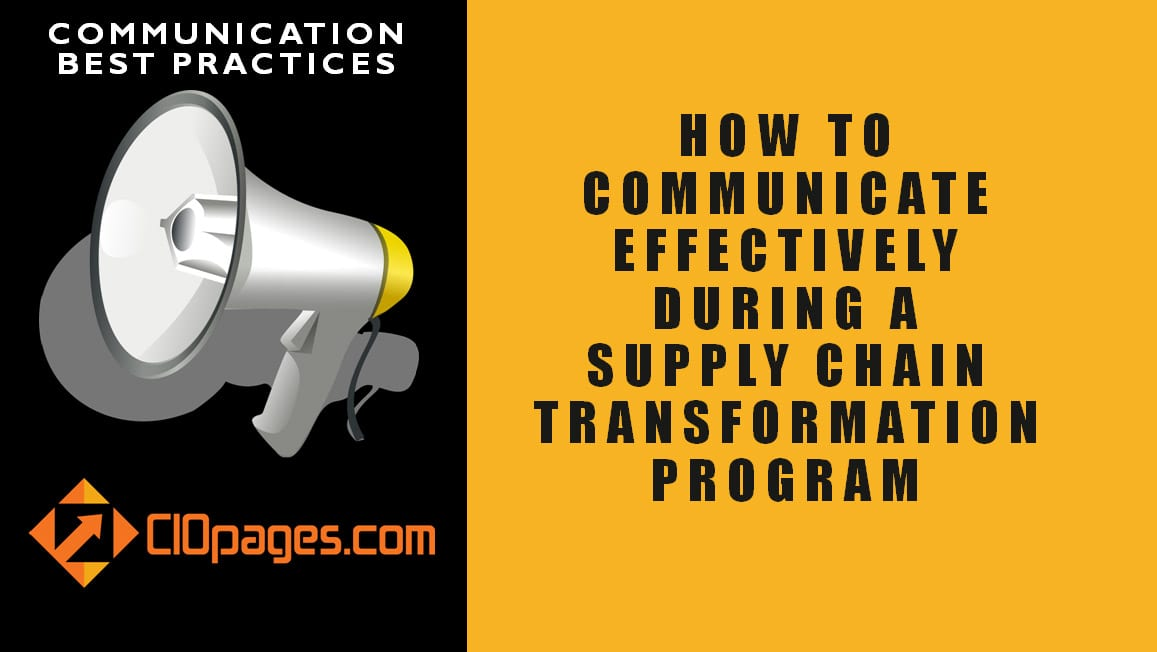 Supply Chain Transformation Communications Best Practices