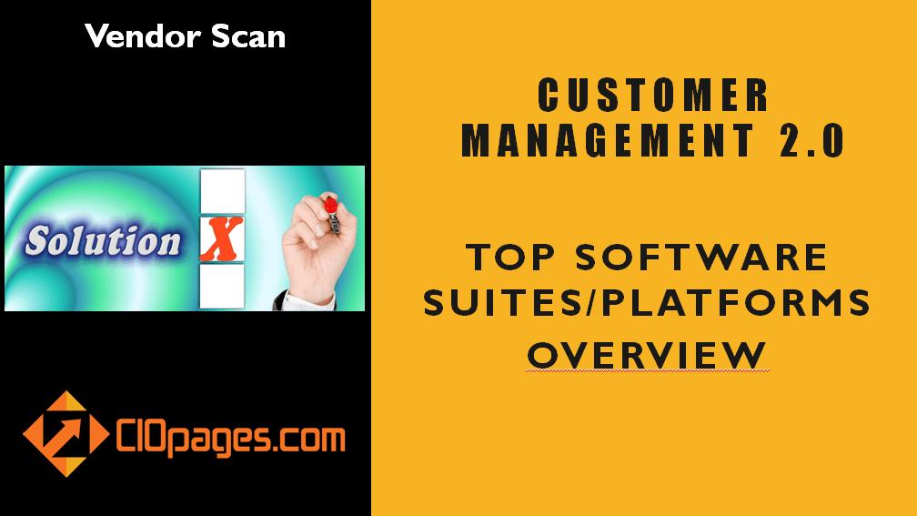 Customer Management Software Vendors Scan