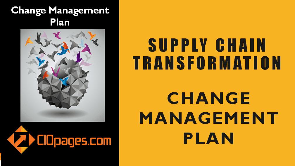 Supply Chain Transformation Change Management Plan