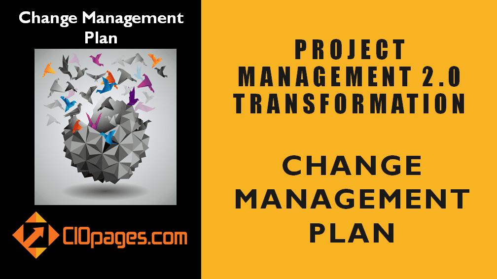 Project Management Transformation Change Management Plan