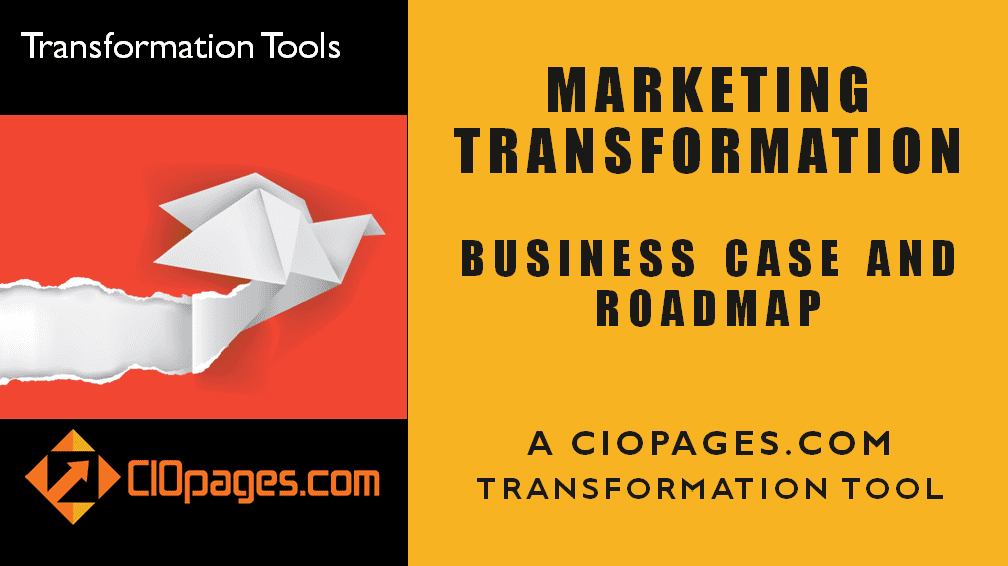 Marketing Transformation – Sample Business Case and Roadmap