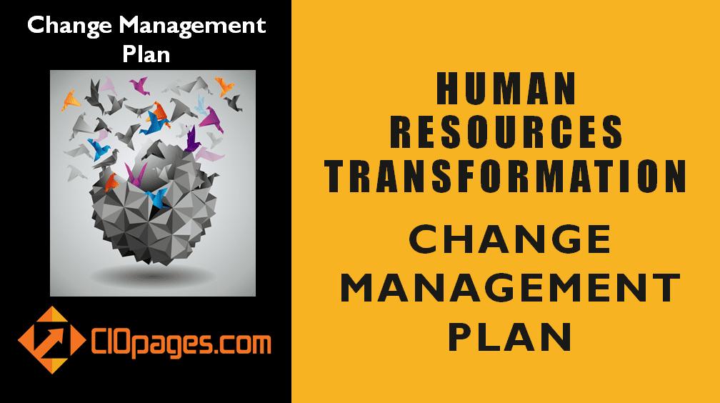 Human Resources Transformation Change Management Plan