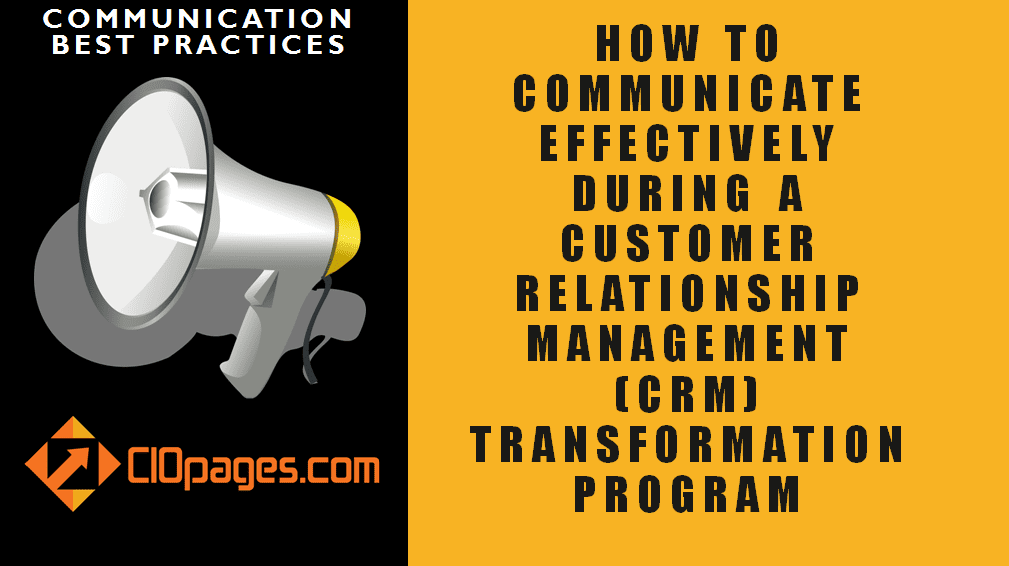 CRM Transformation Communications Best Practices
