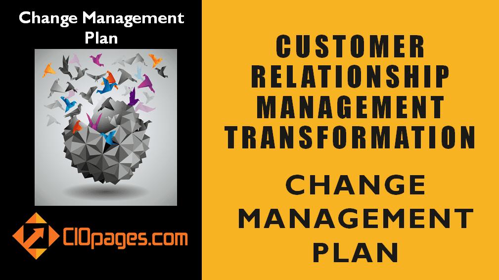 CRM Transformation Change Management Plan