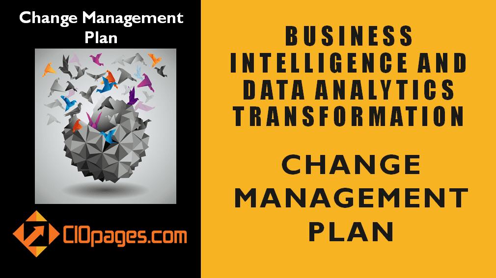Business Intelligence Transformation Change Management Plan