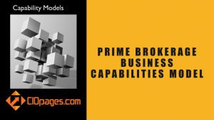 Prime Brokerage Business Capabilities Model